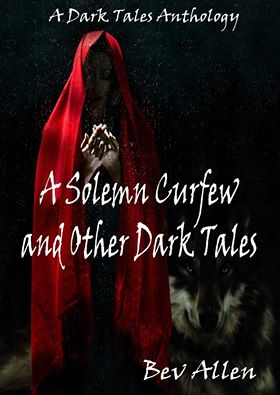 A Solemn Curfew and Other Dark Tales Cover